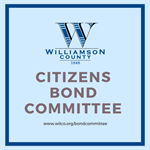 Williamson County Citizens Bond Committee Meets March 21