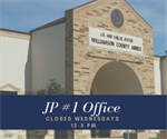 Justice of the Peace Precinct 1 Office to Close at Noon on Wednesdays
