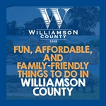 Fun, Affordable and Family-Friendly Things to Do in WilCo!