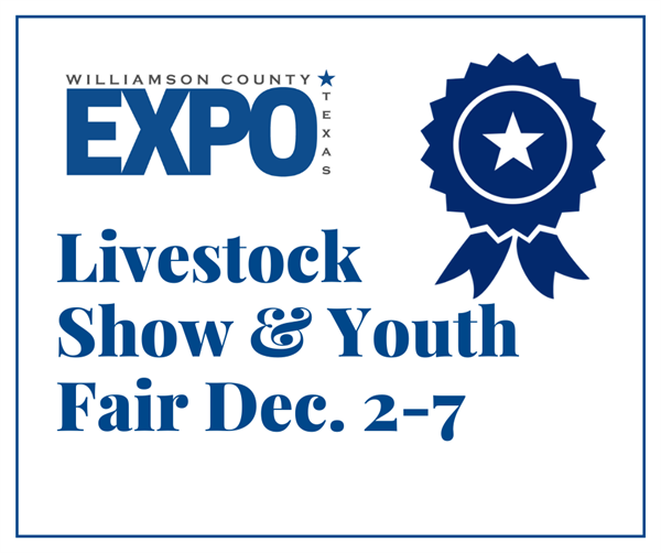 Williamson County Livestock Show and Youth Fair, Dec. 2-7