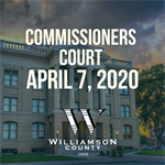 Commissioners Court Holds Virtual Meeting on April 7