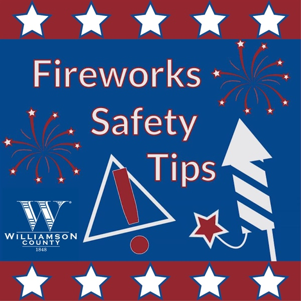 Fireworks Safety Tips from the Fire Marshal's Office