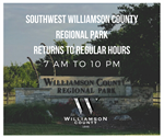 Southwest WilCo Regional Park Hours Return to 7 a.m. to 10 p.m.