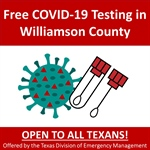 Williamson County to Host Free COVID-19 Testing in Hutto