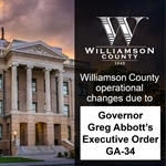 Williamson County to Follow Governor Greg Abbott's Executive Order GA-34