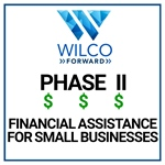 Wilco Forward Small Business Grant Program Phase 2