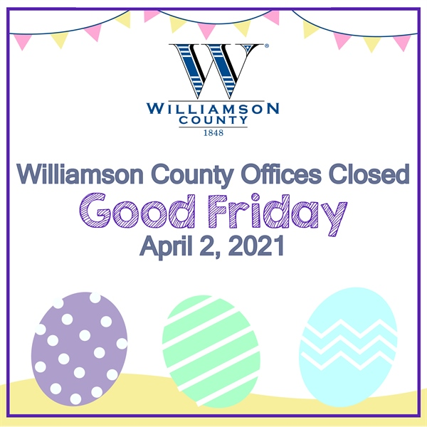 County Offices Closed on Good Friday, April 2